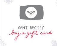 Can't decide? Buy a Gift Card