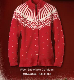 Wool Snowflake Cardigan  Was $119  SALE $69