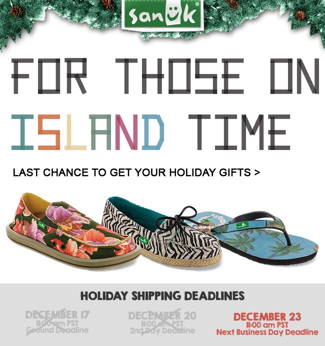 LAST CHANCE TO GET YOUR HOLIDAY GIFTS. SHOP NOW.