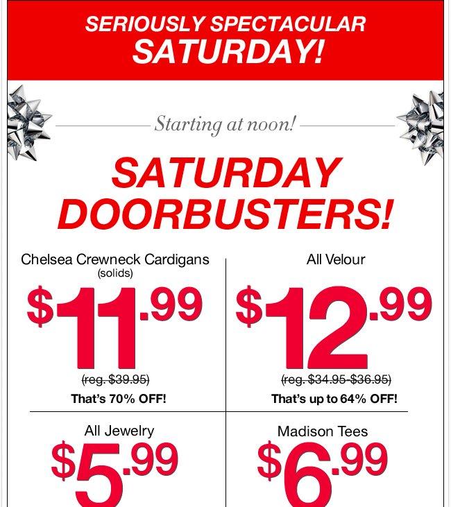 Shop our Saturday Doorbusters