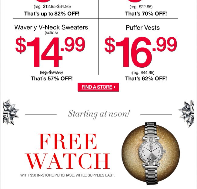 FREE Watch with $50 In Store Purchase!