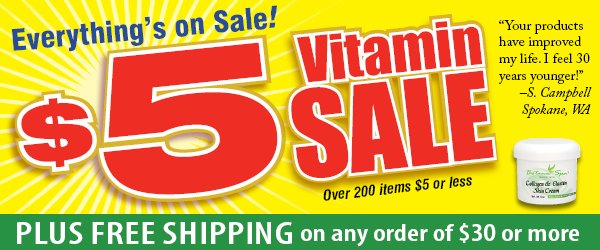 $5 Vitamin Sale plus FREE Shipping on  your order of $25 or more