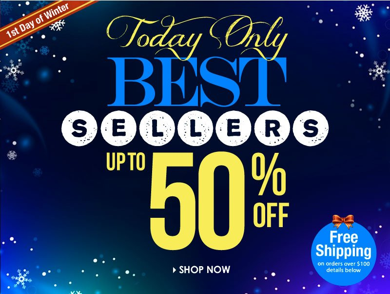 Today Only, Up to 50% off, Best Sellers. SHOP NOW!