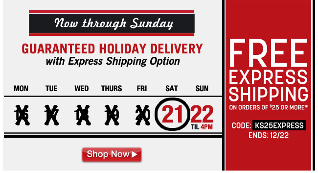 guaranteed holiday delivery with express shipping option - free express shipping on orders of $25 or more - code: KS25EXPRESS ends: 12/22 - click the link below