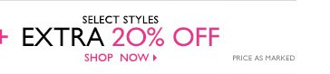 Plus extra 20% select styles