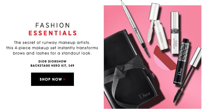 FASHION ESSENTIALS. The secret of runway makeup artists, this 4-piece makeup set instantly transforms brows and lashes for a standout look. Dior Diorshow Backstage Hero Kit, $49.00 SHOP NOW