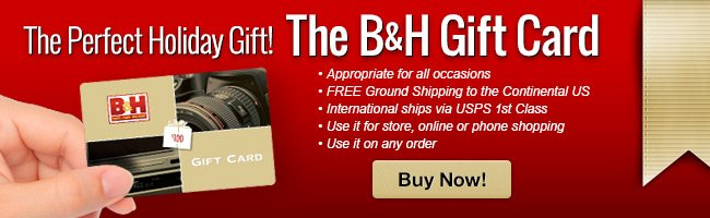 The B&H Gift Card - Buy Now!