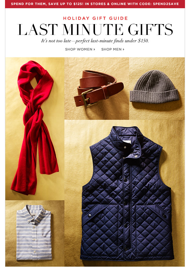 Spend To Get Sale Now In-Store & Online! Shop The Gift Guide: Last-Minute Gifts For Him Under $150