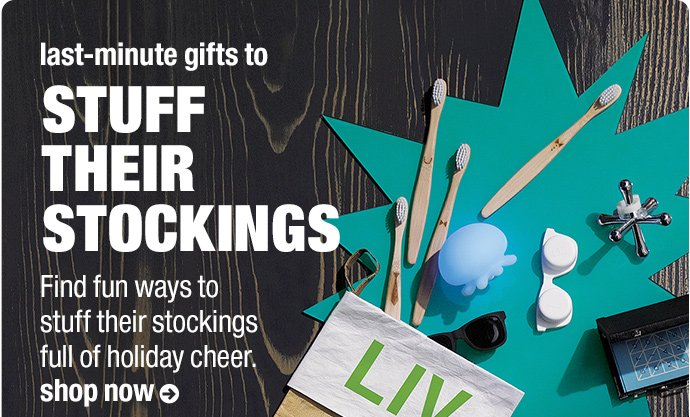 last-minute gifts to stuff their stockings