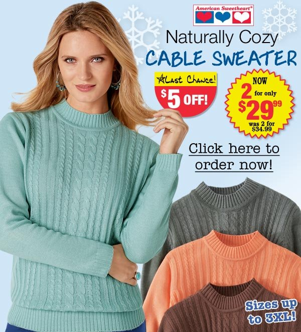 Cable Sweater 2 for $29.99