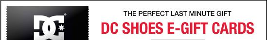 DC Shoes E-Gift Cards