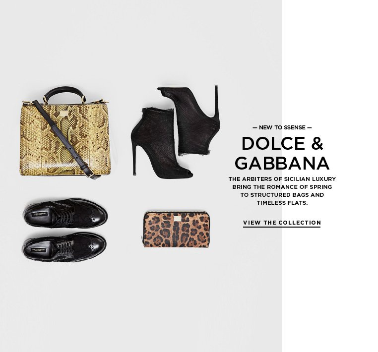 Introducing Dolce & Gabbana The arbiters of Sicilian luxury bring the romance of spring to structured bags and timeless flats.