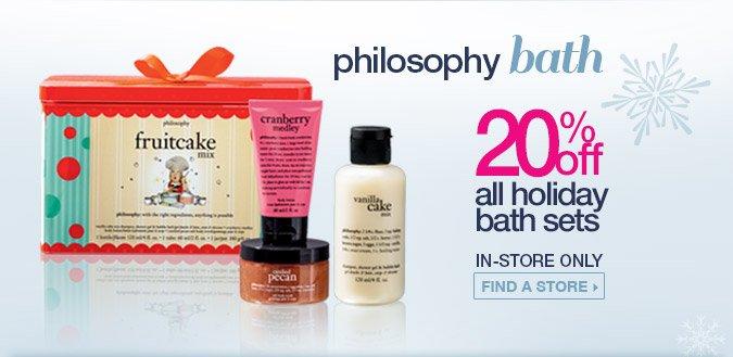 Philosophy bath. 20% off all holiday bath sets. Shop Now.