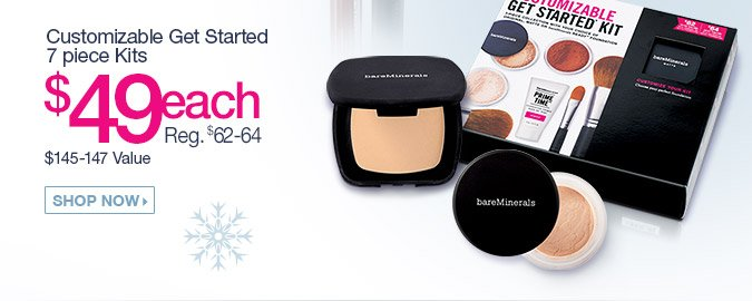 Customizable Get Started 7 Piece Kit $49. Reg. $62-64 A $145-147 Value. Shop Now.