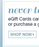 Never too late for a gift of beauty. eGift cards can be sent to any email address or purchase a gift card in-store. Shop Now.