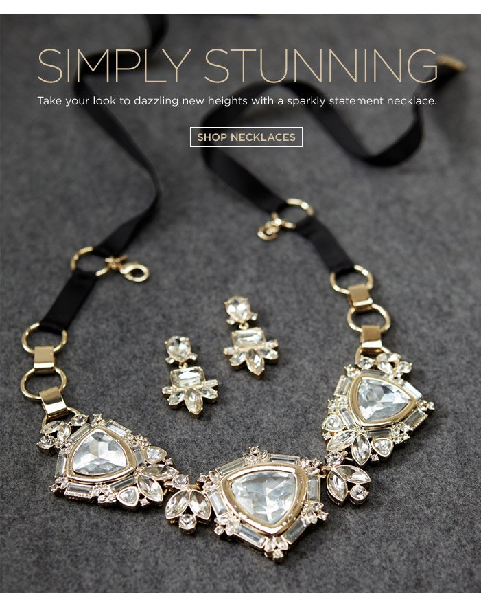 SIMPLY STUNNING   SHOP NECKLACES
