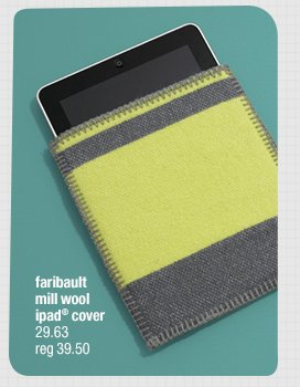 faribault mill wool ipad® cover 23.63  reg 39.50