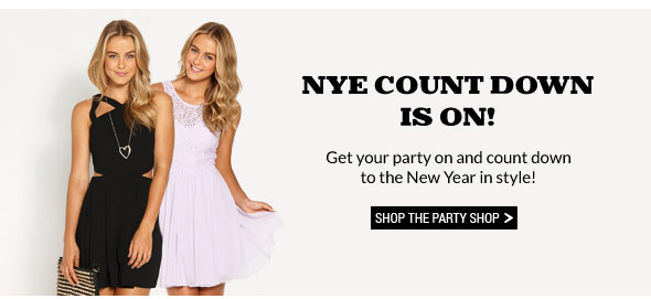 NYE Count Down Is On!  Get your party on and count down to the New Year in style! Shop the Party Shop