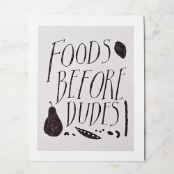 Foods Before Dudes