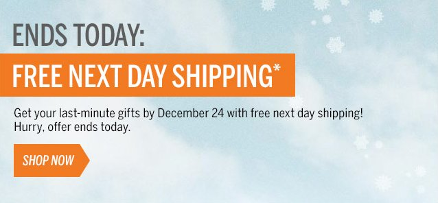 THIS WEEKEND ONLY: FREE NEXT DAY SHIPPING*
