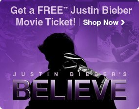 Get a FREE Justin Bieber Movie Ticket! Shop Now