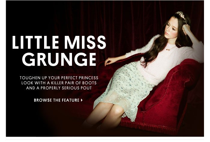 LITTLE MISS GRUNGE - Browse The Feature