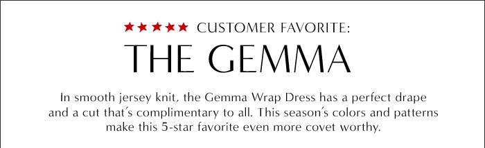 CUSTOMER FAVORITE: THE GEMMA