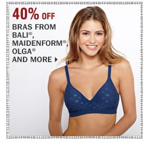 40% offBras from Bali®, Maidenform&reg, Olga&reg and more