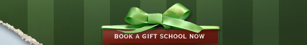 Book a Gift School Now