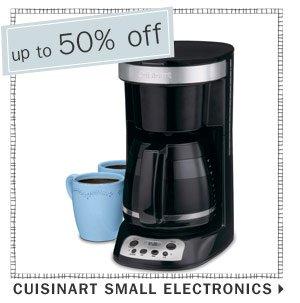 50% off Cuisinart small electronics