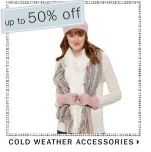 50% off Cold Weather Accessories
