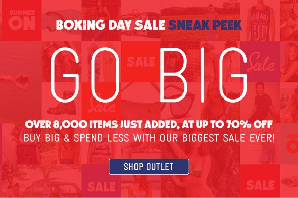 Go Big - Boxing Day Sale