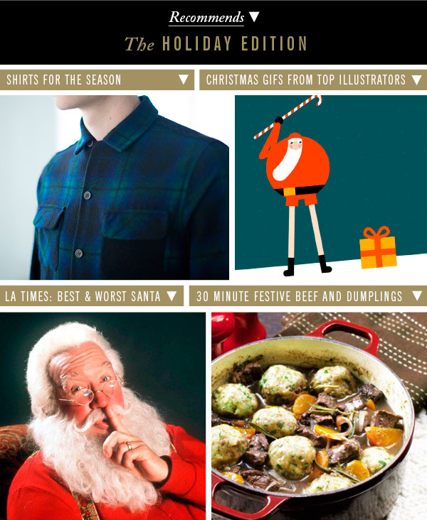 Shirts For the Season | Christmas GIFS From Top Illustrators | 30 Minute Festive Beef and Dumplings | LA Times: Best & Worst Santa