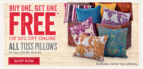 Toss Pillows are Buy One, Get One Free!