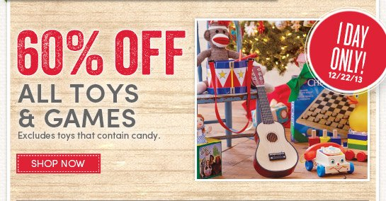 Today Only! Save 60% on All Toys & Games
