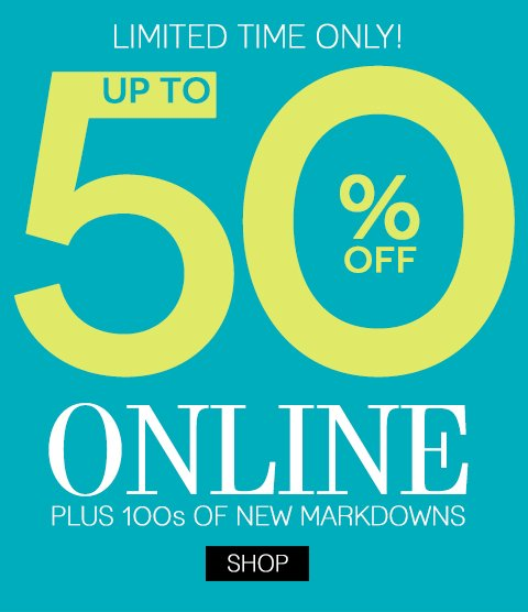 NEW Markdowns Online Now