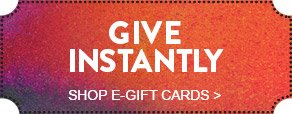 GIVE INSTANTLY