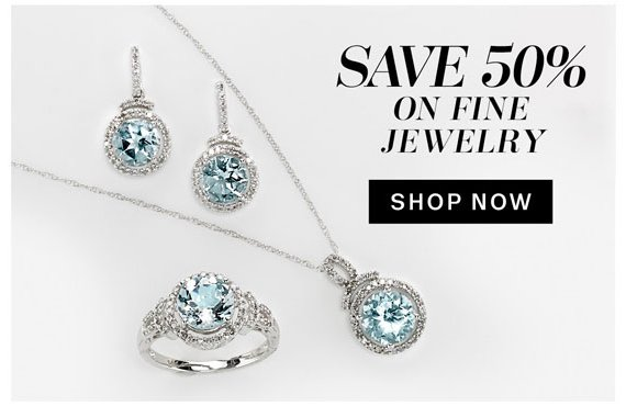 Save 50% on Fine Jewelry. Shop Now.