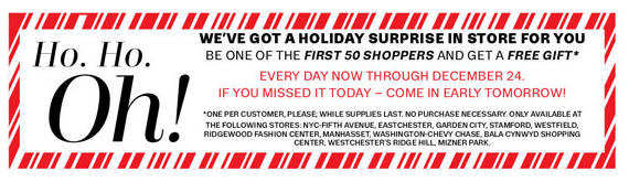 We've got a Holiday Surprise for the first 50 shoppers in store