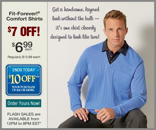 $7 OFF Fit-Forever Comfort Shirt
