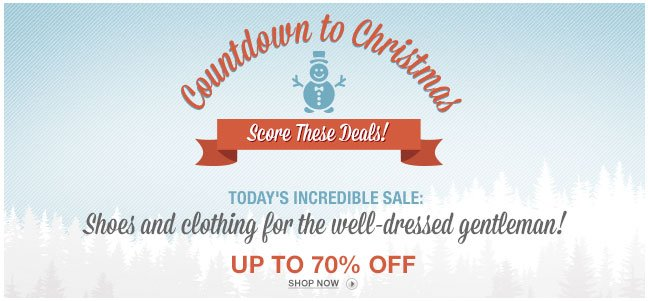 Countdown to Christmas - Shoes and clothing for the well-dressed gentleman