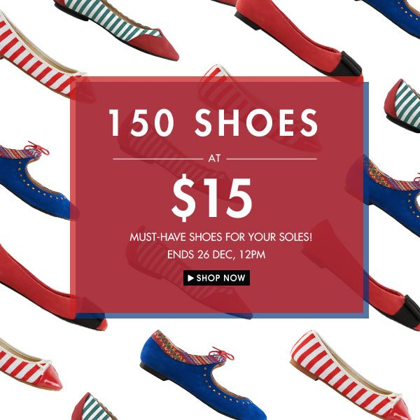 150 shoes at $15 each!