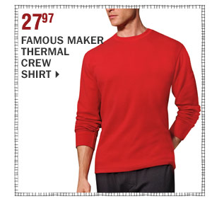27.97 Famous maker thermal crew shirt