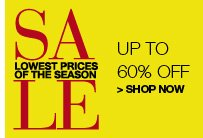 Lowest Prices of the Season Sale, Up to 60% Off