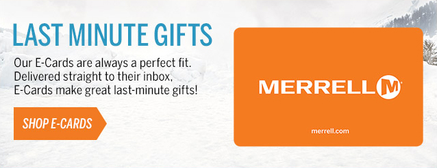 THE PERFECT LAST-MINUTE GIFT: MERRELL E-CARDS