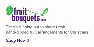 Fruit Bouquets.com Time's ruing out to share fresh, hand-dipped fruit arrangements for Christmas! Shop Now