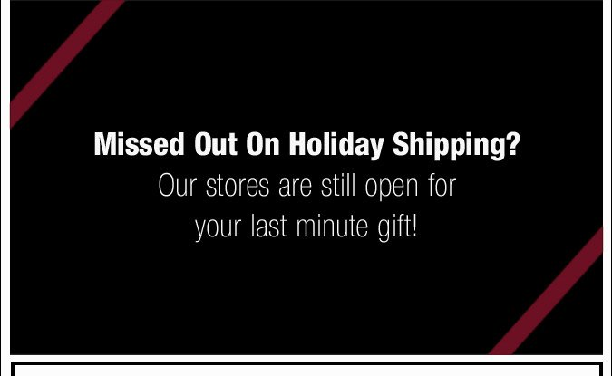 Missed Out On Holiday Shipping?