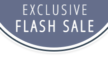 EXCLUSIVE FLASH SALE