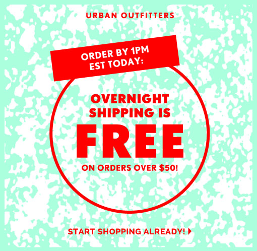 Urban Outfitters Procrastinators Free Overnight Shipping Over 50