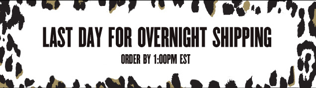 LAST DAY FOR OVERNIGHT SHIPPING. Order by 1PM EST.